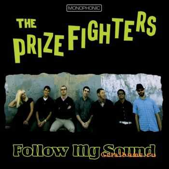 The Prizefighters - Follow My Sound (2011)