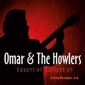Omar & the Howlers - Essential Collection (2011)