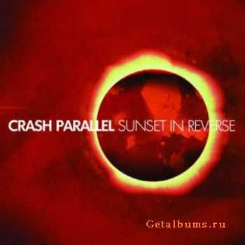 Crash Parallel - Sunset In Reverse (2011)