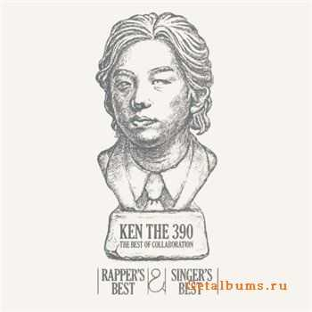 Ken The 390 - Rapper's Best & Singer's Best(2012)