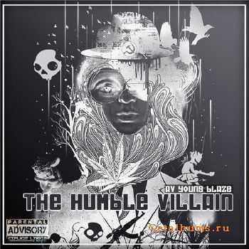 Avatar Young Blaze - The Humble Villain (2012)