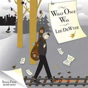 Lee DeWyze - What Once Was (2012)