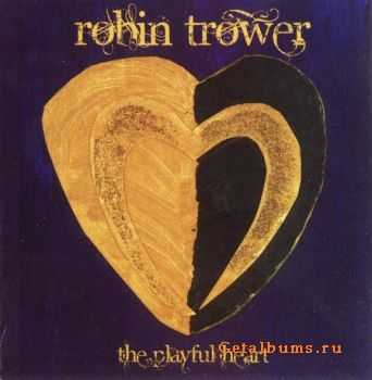 Robin Trower - The Playful Heart (2010)