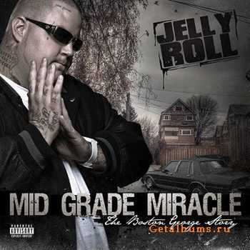 Jelly Roll - Mid Grade Miracle (2012)