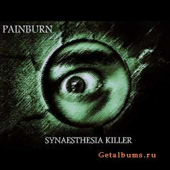 Painburn - Synaesthesia Killer (2012)