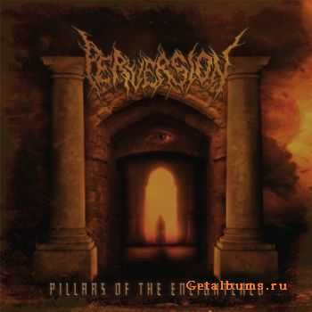 Perversion - Pillars of the Enlightened (2012)