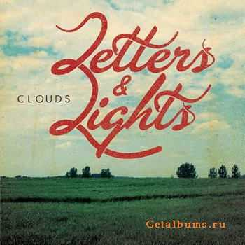 Letters And Lights - Clouds [EP] (2012)