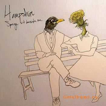 Hampshire - Spring, Sit Beside Me (2012)