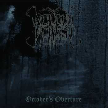 A Cloud Forest  -October's Overture (EP)  (2012)