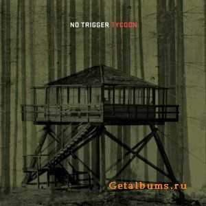 No Trigger - Tycoon (2012)