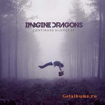 Imagine Dragons - Continued Silence [EP] (2012)