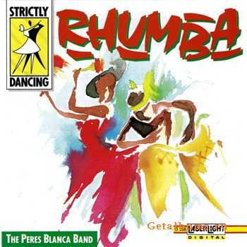 The Peres Blanca Band - Strictly Dancing. Rhumba (1991)