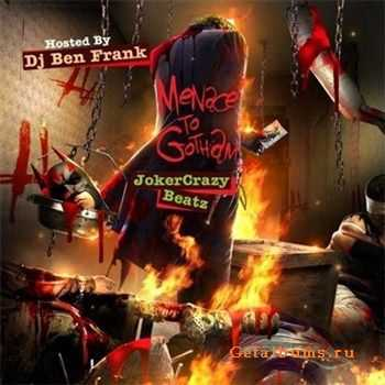 Joker Crazy Beatz - Menace To Gotham (2012)