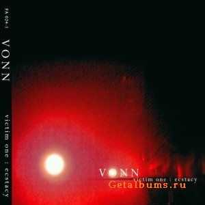 Vonn - Victim One: Ecstasy (2010)