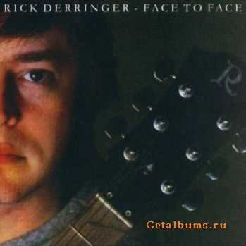 Rick Derringer - Face To Face (1980)
