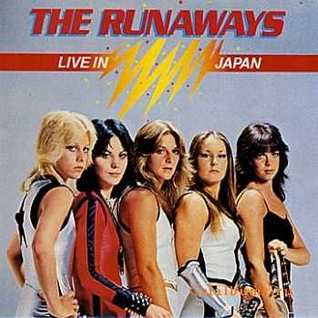 The Runaways - Live In Japan (1977)