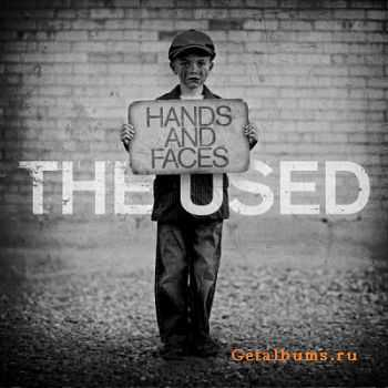 The Used - Hands and Faces [Single] (2012)
