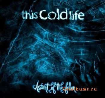 This Cold Life - Ascent Of The Fallen (2012)
