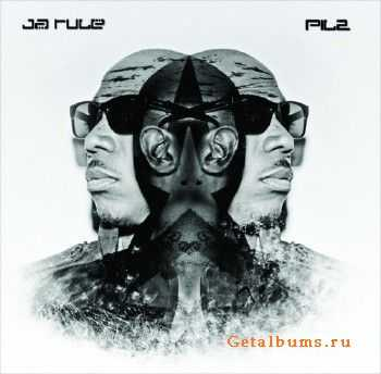 Ja Rule - Pain Is Love 2 (2012)