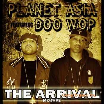 Planet Asia & Doo Wop - The Arrival (2012)