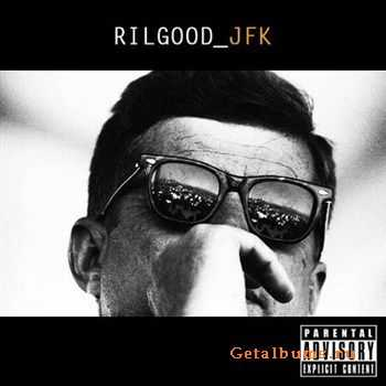 Rilgood - JFK (2012)