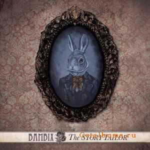 Bambix - The Story Tailor (2012)