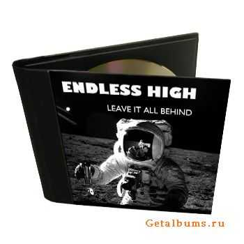 Endless High - Leave it all Behind (2012)