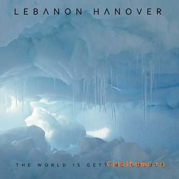 Lebanon Hanover - The World Is Getting Colder (2012)