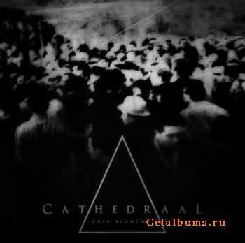 Cathedraal - Voix Blanches (2012)