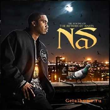 Nas – Return Of Nasty Nas (2012)