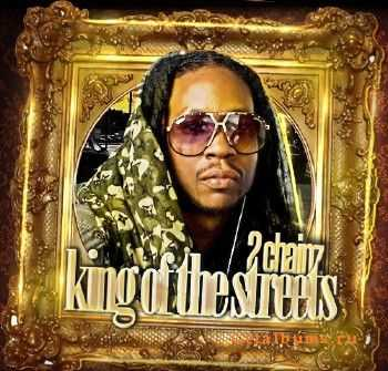 2 Chainz – King Of The Streets (2012)