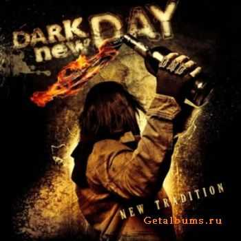 Dark New Day - New Tradition (2012) [HQ]