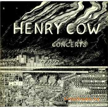 Henry Cow - Concerts (1975)