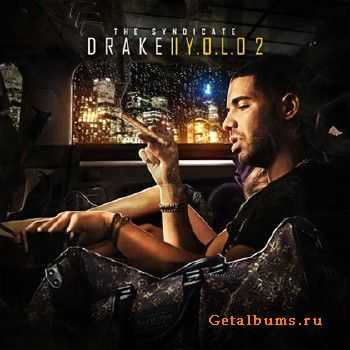 Drake – You Only Live Once 2 (Y.O.L.O 2) (2012)