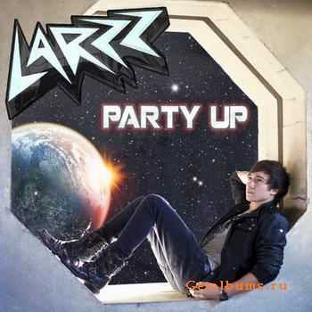 Larzz - Party Up [Deluxe Edition] (2012)