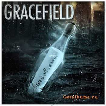 Gracefield - Hope Is All We Know [EP] (2012)