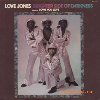 Brighter Side of Darkness - Love Jones (1973)