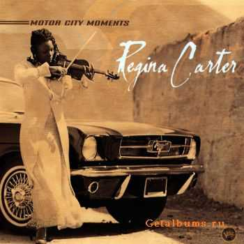 Regina Carter - Motor City Moments (2000)