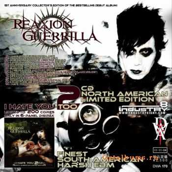 Reaxion Guerrilla - I Hate You (2CD) (2011)