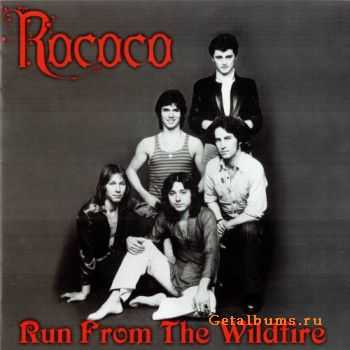Rococo - Run From The Wildfire (Remastered 2010) (1974)