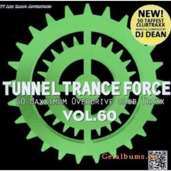 VA - Tunnel Trance Force Vol.60 (2012)