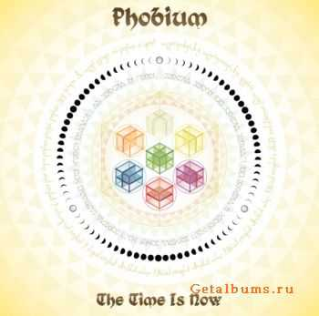 Phobium – The Time Is Now (2011)