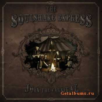 The Soulshake Express - Join The Carnival (2011)
