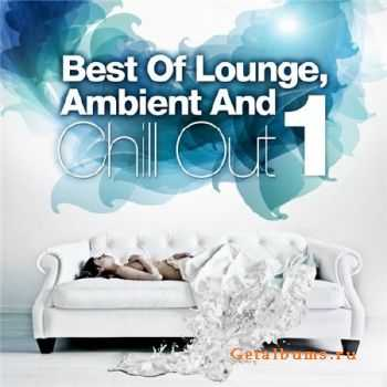 Best Of Lounge, Ambient and Chill Out Vol.1 (2012)