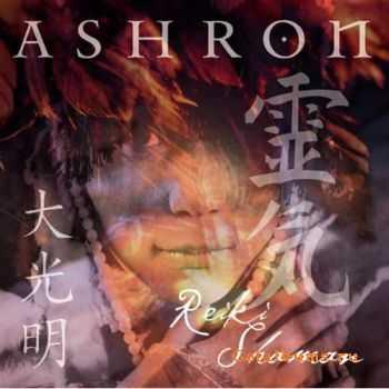 Ashron - Reiki Shaman (2004)