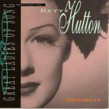 Betty Hutton - Spotlight on Betty Hutton: Great Ladies of Song (1995)