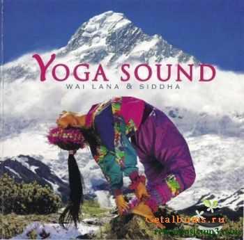 Wai Lana & Siddha - Yoga Sound (1998)