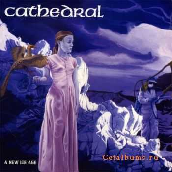 Cathedral - A New Ice Age (EP) (2011)