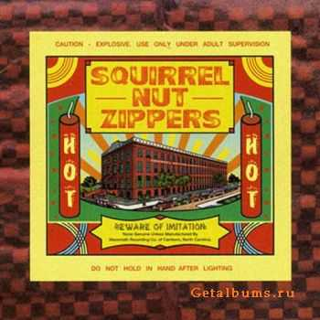 Squirrel Nut Zippers - Hot (1996)