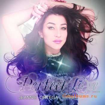 Jeannie Ortega – Perfect Love (2012)